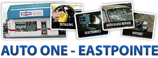 Auto One of Eastpointe - Detailing, Car Electronics, Auto Glass Repair, Truck Hitches